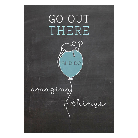 Muis 'Go do amazing things' - A3